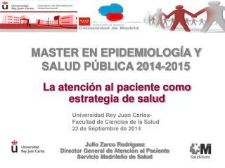 MASTER EN EPIDEMIOLOGÍA Y SALUD PÚBLICA 2014-2015