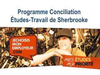 Programme Conciliation  �tudes-Travail  de Sherbrooke