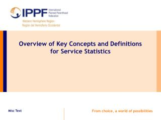 Overview of Key Concepts and Definitions  for Service Statistics