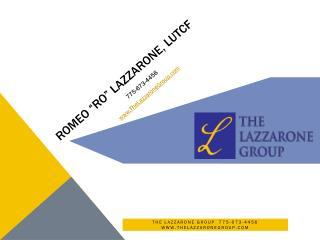 "Romeo ""Ro"" Lazzarone, LUTCF"
