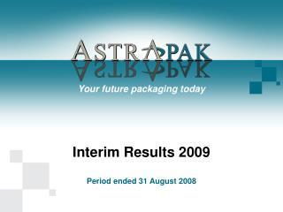 Interim Results 2009
