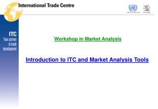 Introduction to ITC and Market Analysis Tools