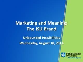 Marketing and Meaning: The ISU Brand