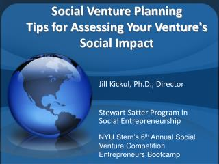 Social Venture Planning Tips for Assessing Your Ventures Social Impact