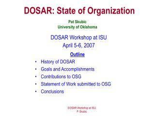 DOSAR: State of Organization