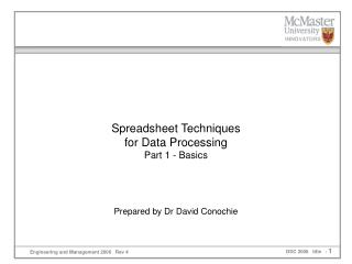 Spreadsheet Techniques  for Data Processing Part 1 - Basics