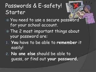 Passwords & E-safety! Starter