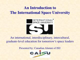 An Introduction to The International Space University