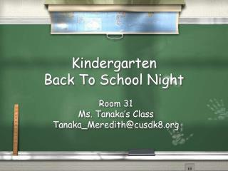 Kindergarten  Back To School Night
