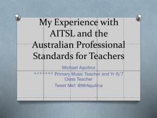 My Experience with AITSL and the Australian Professional Standards for Teachers