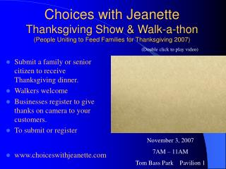 Submit a family or senior citizen to receive Thanksgiving dinner. Walkers welcome