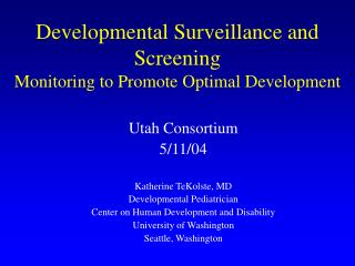 Developmental Surveillance and Screening Monitoring to Promote Optimal Development