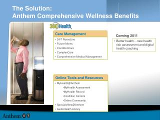 The Solution: Anthem Comprehensive Wellness Benefits