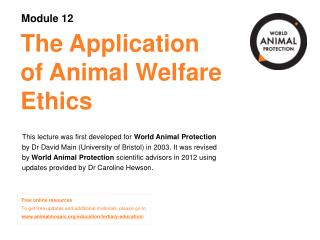 The Application of Animal Welfare Ethics