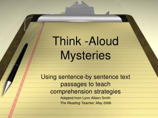 Think -Aloud Mysteries