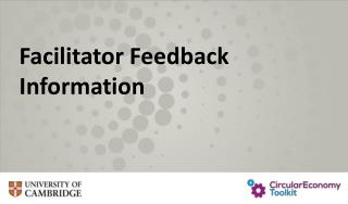Facilitator Feedback  Information