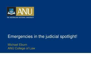 Emergencies  in the judicial spotlight!