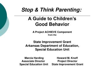 Stop & Think Parenting: A Guide to Children's  Good Behavior A Project ACHIEVE Component from the
