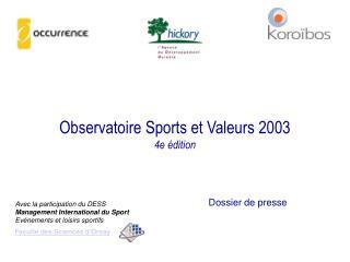 Observatoire Sports et Valeurs 2003 4e édition
