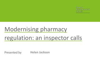 Modernising pharmacy regulation: an inspector calls