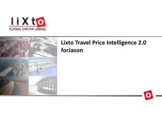 Lixto Travel Price Intelligence 2.0 forJason