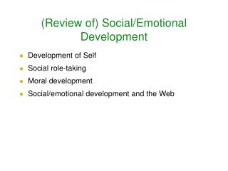 (Review of) Social/Emotional  Development