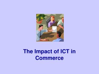 The Impact of ICT in Commerce