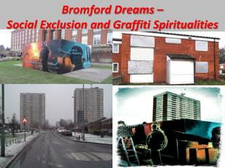 Bromford Dreams –  Social Exclusion and Graffiti Spiritualities