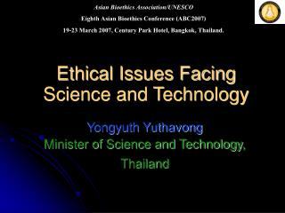 Ethical Issues Facing Science and Technology