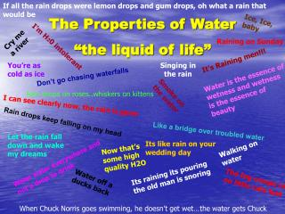 """The Properties of Water """"the liquid of life"""""""