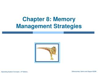 Chapter 8: Memory Management Strategies