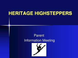 HERITAGE HIGHSTEPPERS