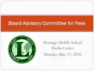 Board Advisory Committee for Fees