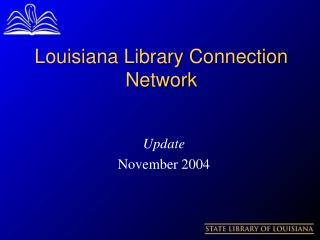 Louisiana Library Connection  Network