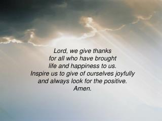 Lord, we give thanks