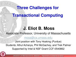 Three Challenges for Transactional Computing