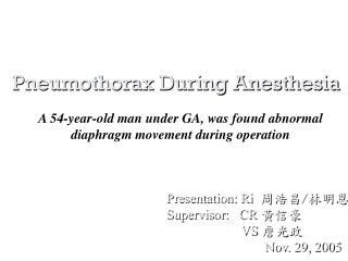 Pneumothorax During Anesthesia