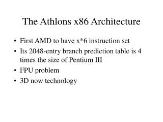 The Athlons x86 Architecture