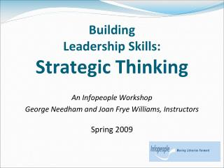 Building  Leadership Skills: Strategic Thinking
