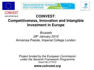 COINVEST : Competitiveness, Innovation and Intangible Investment in Europe Brussels