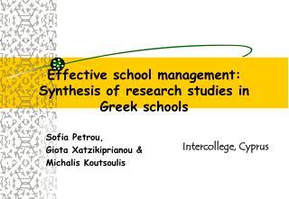 Effective school management: Synthesis of research studies in Greek schools
