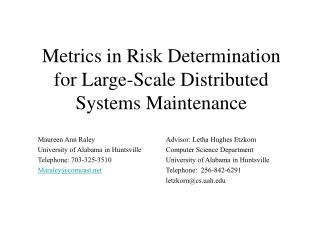 Metrics in Risk Determination for Large-Scale Distributed Systems Maintenance