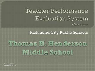 Teacher Performance Evaluation System  Overview