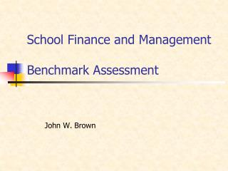 School Finance and Management  Benchmark Assessment
