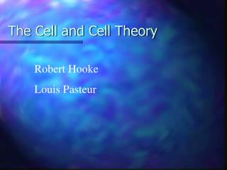 The Cell and Cell Theory