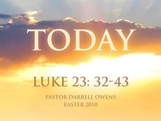 Luke 23:32-43 Pg. 748