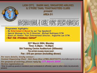 LION CITY,   RADIN MAS, SINGAPORE AIRLINES & S'PORE TAMIL TOASTMASTERS CLUBS  present AREA D1