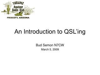An Introduction to QSL ing