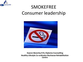 SMOKEFREE Consumer leadership