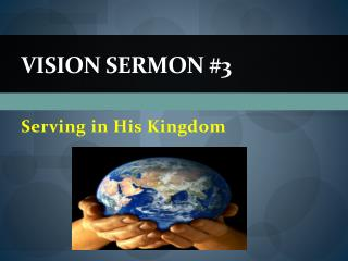 Vision Sermon #3